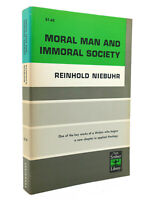 Reinhold Niebuhr MORAL MAN AND IMMORAL SOCIETY  1st Edition 7th Printing