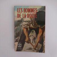 André CHAMSON 1968 Les hommes de la route littérature roman France N5905