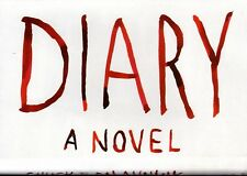 DIARY by Chuck Palahniuk - first edition plus first paperback