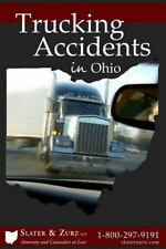 Trucking Accidents in Ohio : What You Need to Know If You Are Injured in a...