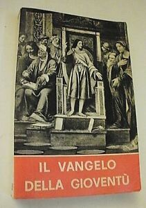 IL VANGELO DELLA GIOVENTU' / Edizioni Paoline 1965