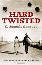 Hard Twisted, New, Greaves, C. Joseph Book