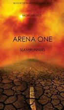 Arena One : Slaverunners: By Rice, Morgan