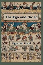 The Ego and the Id - First Edition Text (Paperback or Softback)