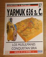 Libro: Yarmuk 636 a.C. Los musulmanes conquistan Siria, David Nicolle