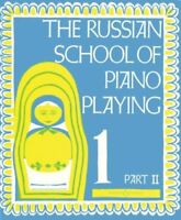 The Russian School Of Piano Playing: Book 1 Part II, 48010304