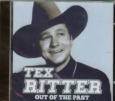 TEX RITTER - OUT OF THE PAST - CD - NEW