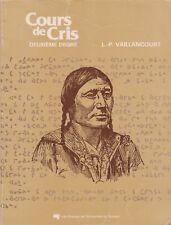 COURS DE CRIS, DIALECTE QUÉBÉCOIS T2 DE LOUIS-PHILIPPE VAILLANCOURT