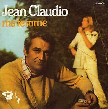 JEAN CLAUDIO MA FEMME / JE T'AIME ENCORE FRENCH 45 SINGLE