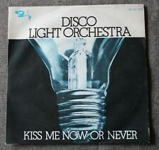 Disco Light orchestra, kiss me now or never / Claudine , SP - 45 tours