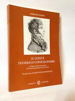 IL CONTE FEDERICO CONFALONIERI - A.Bassi [Zanetti editore 1994]