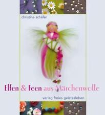 Elfen & Feen aus Märchenwolle - Christine Schäfer - 9783772520617 PORTOFREI
