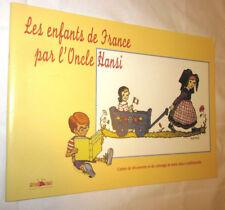 ALSACE LES ENFANTS DE FRANCE par L'ONCLE HANSI Album de coloriage
