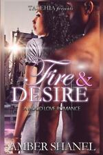 Fire and Desire by Amber Shanel (2016, Paperback)