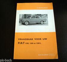 Reparaturanleitung / Vraagbaak Fiat 1300 / 1500 / 1500 L  von 1961 - 1964