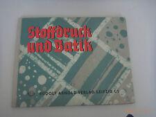 Stoffdruch e Batik/Helga GRAUPNER/diversi tipi artigianale del tessuto