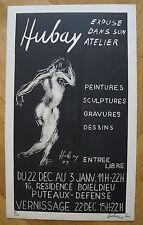 PAUL HUBAY  (1930-1994)  -  Affiche  EXPOSITION PARIS 1973 - Signé