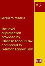 The Level of Protection Provided by Chinese Labour Law Compared to German...