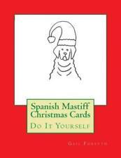 Spanish Mastiff Christmas Cards: Do It Yourself