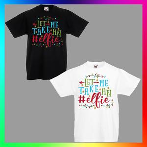 Let Me Take An Elfie TShirt T-Shirt Tee Kid Children Xmas Funny Festive Selfie