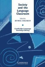 Cambridge Language Teaching Library: Society and the Language Classroom by Hywe…