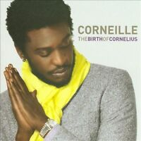 CORNEILLE, The Birth of Cornelius, Audio CD - New Sealed