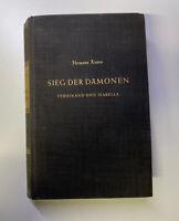 Hermann Kesten Sieg der Dämonen Ferdinand und Isabella Roman 1953 Erstausgabe