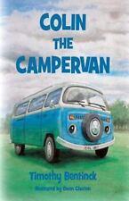 Colin the Campervan by Timothy Bentinck (2015, Paperback)