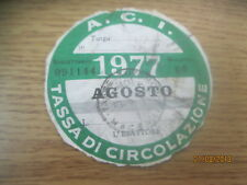BOLLO  tassa di circolazione A.C.I di  agosto 1977 ORIGINALE