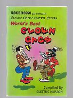 JACKIE FLOSSO PRESENTS CLASSIC COMIC CLOWN CAPERS WORLD'S BEST CLOWN GAGS BOOK