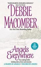 Angels Everywhere: Angels Everywhere By Debbie Macomber (2002, Paperback)