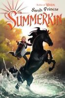 Summerkin by Sarah Prineas c2013, Hardcover, NEW, Ships Free