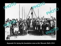 OLD POSTCARD SIZE PHOTO OF KAPUNDA SA LAYING THE MASONIC FOUNDATION STONE 1914