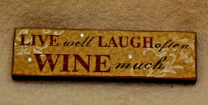"""Wine Wall Decor - Live Well Love Much Laugh Often  7.25"""" x 2"""" x 0.75"""" Plaque"""