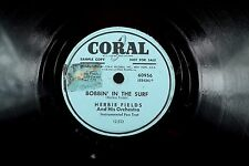 Herbie Fields - Jazz Coral 78/RPM- Bobbin In The Surf/Rio Rita