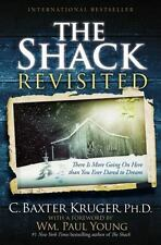 The Shack Revisited : There Is More Going on Here Than You Ever Dared to...