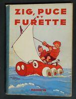 SAINT-OGAN. Zig et Puce et Furette. Hachette 1933. EO en superbe état