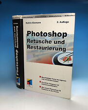 Photoshop Retusche und Restaurierung Buch Book Livre - (9618)