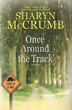 Sharyn McCrumb~ONCE AROUND THE TRACK~SIGNED 1ST/DJ~NICE COPY
