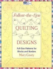 Follow-the-Line Quilting Designs : Full-Size Patterns for Blocks and Borders...