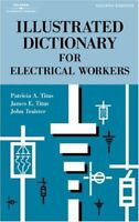 Illustrated Dictionary for Electrical Workers by Patricia Titus & James Titus