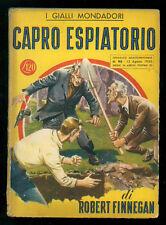 FINNEGAN ROBERT CAPRO ESPIATORIO GIALLI MONDADORI 95 1950