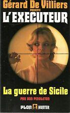 L'EXECUTEUR (DON PENDELTON) 68 PLON 1987 LA GUERRE DE SICILE