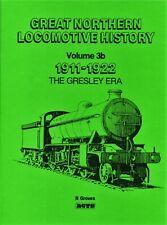 Great Northern Locomotive History: v. 3B: 1911-1922 - The Gresley Era