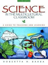 Science in the Multicultural Classroom: A Guide to Teaching and Learning (2nd Ed