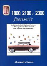 Fiat 1800 2100 2300 Abarth Ghia Savio Vignale - coachbuilding book