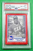 1990 BDK PAN-AM TEAM USA RED #23 FRANK THOMAS PSA 8.5 White Sox Hall of Fame