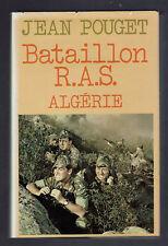 BATAILLON R.A.S. ALGERIE JEAN POUGET  1982