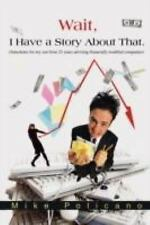 Wait, I Have a Story about That : (A fictional collection of stories,...