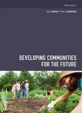 Developing Communities for the Future (5th Ed.)  by Kenny & Connors